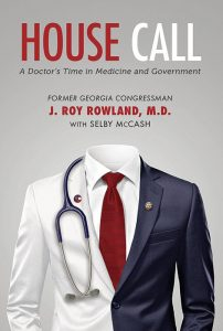 Former Congressman (and Luella's husband) Dr. J. Roy Rowland recalls his family, his practice and his work in health care reform.